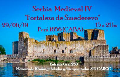 29 de junio Serbia Medieval IV Fortaleza de Smederevo