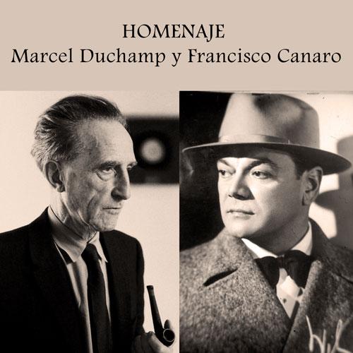 Marcel Duchamp y a Francisco Canaro