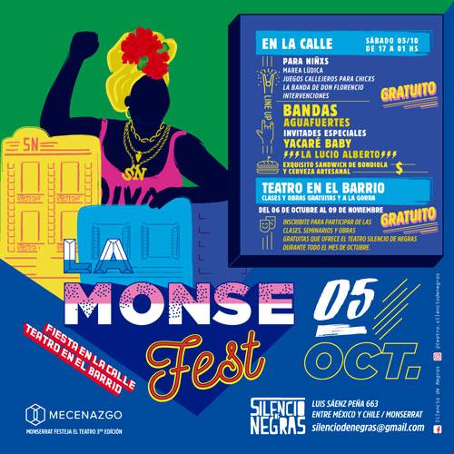 """Sábado 5 de octubre: """"La Monse Fest"""" lleva su fiesta a la calle y teatro"""