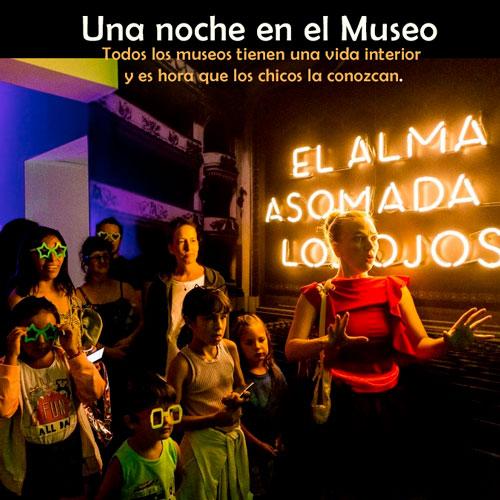 Una noche en el Museo  Todos los museos tienen una vida interior y es hora que los chicos la conozcan.