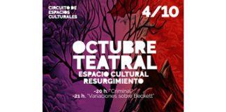 Octubre Teatral, festival de teatro de producciones propias en el Resurgimiento