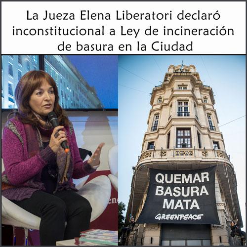 La jueza Liberatori declaró inconstitucional a la Ley de incineración de basura en la Ciudad