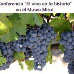 """""""El vino en la historia"""" una conferencia en el Museo Mitre"""