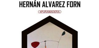 Hernán Álvarez Forn y sus esculturas libres protagonizan #PuraMadera5