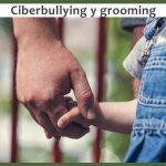 Ciberbullying y grooming
